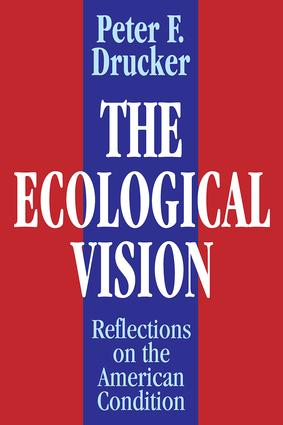 The Ecological Vision: Reflections on the American Condition, 1st Edition (Paperback) book cover