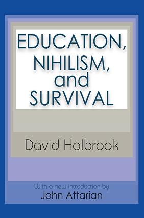 Education, Nihilism, and Survival: 2nd Edition (Paperback) book cover
