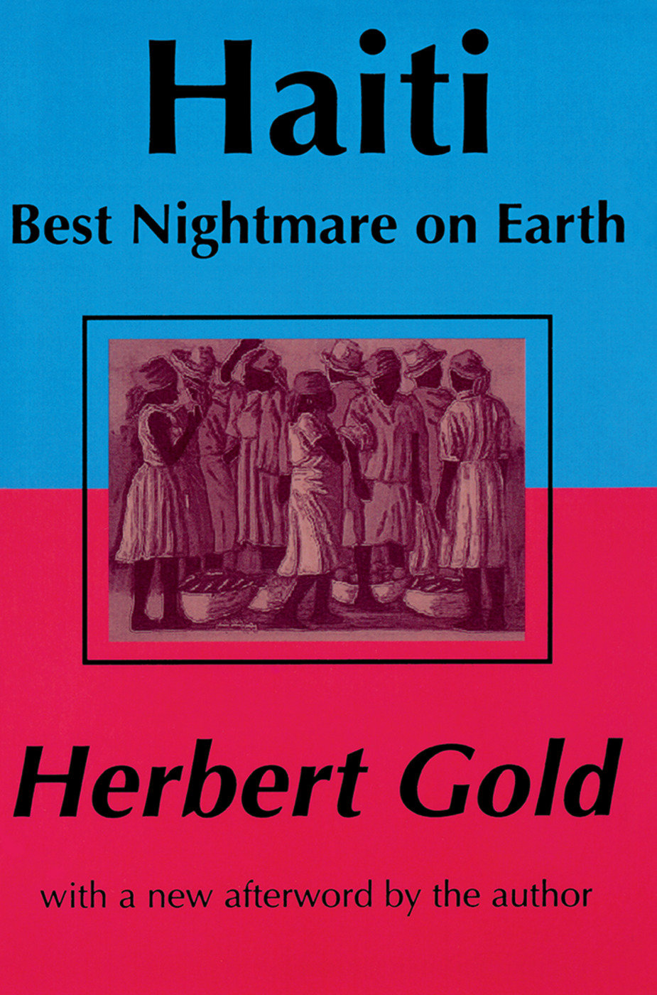 Haiti: Best Nightmare on Earth: 2nd Edition (Paperback) book cover
