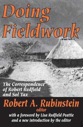 Doing Fieldwork: The Correspondence of Robert Redfield and Sol Tax, 1st Edition (Paperback) book cover