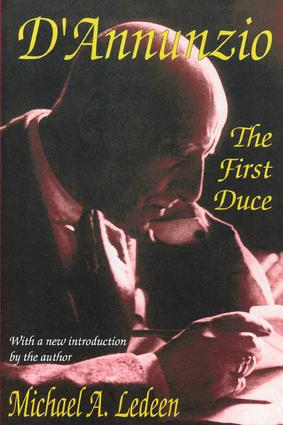 D'Annunzio: The First Duce, 2nd Edition (Paperback) book cover