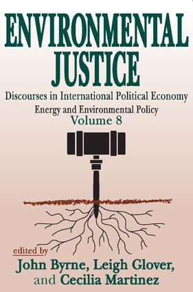 Environmental Justice: International Discourses in Political Economy book cover