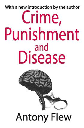 Crime, Punishment and Disease in a Relativistic Universe: 1st Edition (Paperback) book cover