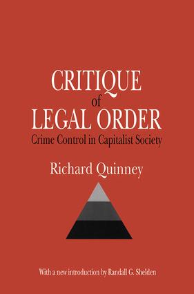 Critique of the Legal Order: Crime Control in Capitalist Society, 1st Edition (Paperback) book cover
