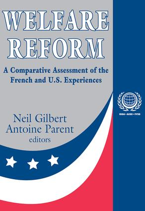 Welfare Reform: A Comparative Assessment of the French and U. S. Experiences book cover