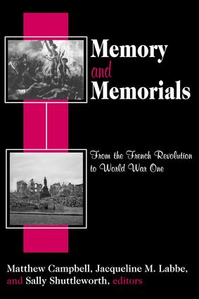 Memory and Memorials: From the French Revolution to World War One, 1st Edition (Paperback) book cover