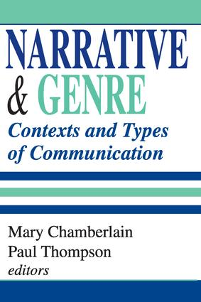 Narrative and Genre: Contexts and Types of Communication, 1st Edition (Paperback) book cover