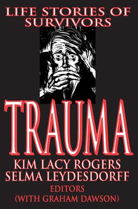 Trauma: Life Stories of Survivors, 1st Edition (Paperback) book cover