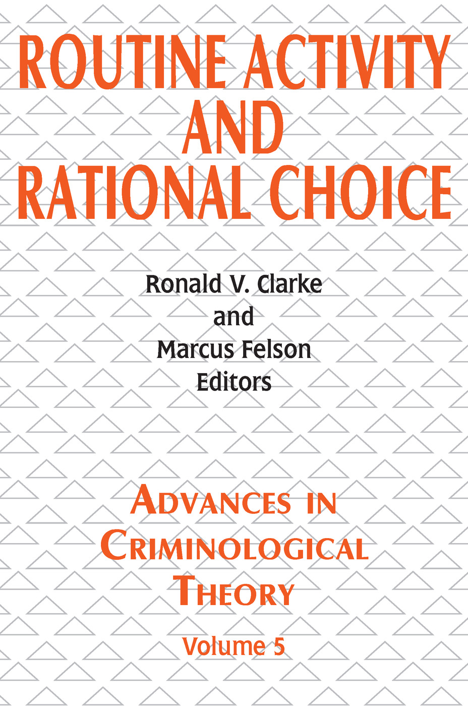 Routine Activity and Rational Choice: Volume 5, 1st Edition (Paperback) book cover