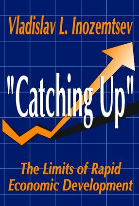 Catching Up: The Limits of Rapid Economic Development, 1st Edition (Paperback) book cover