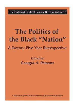 The Politics of the Black Nation: A Twenty-five-year Retrospective book cover