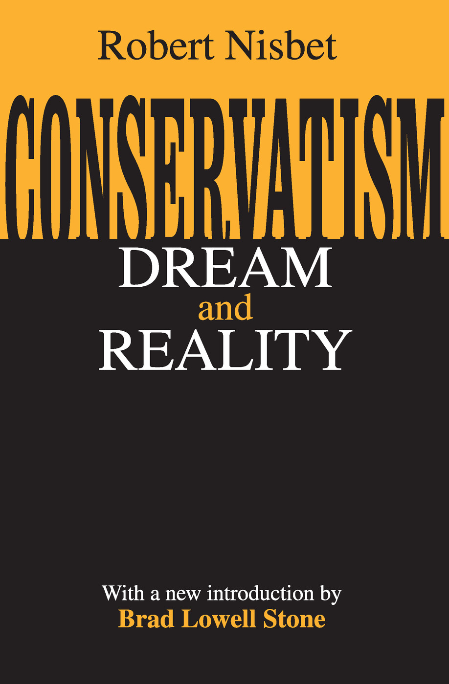 Conservatism: Dream and Reality, 1st Edition (Paperback) book cover