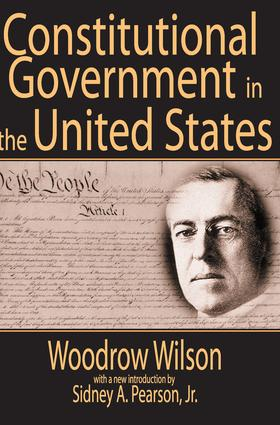 Constitutional Government in the United States: 1st Edition (Paperback) book cover