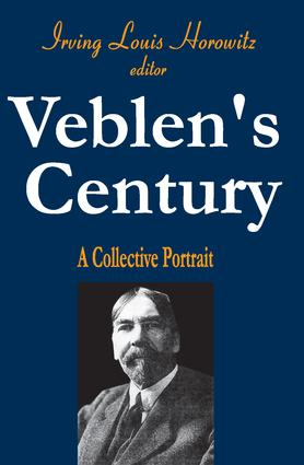 Veblen's Century: A Collective Portrait, 1st Edition (Paperback) book cover