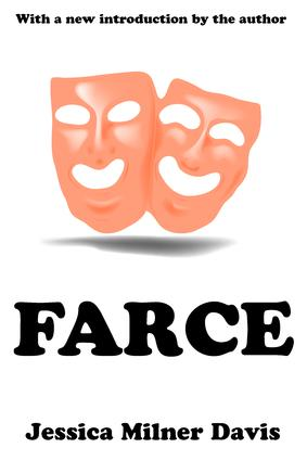 Farce: 1st Edition (Paperback) book cover