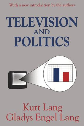 Television and Politics: 1st Edition (Paperback) book cover