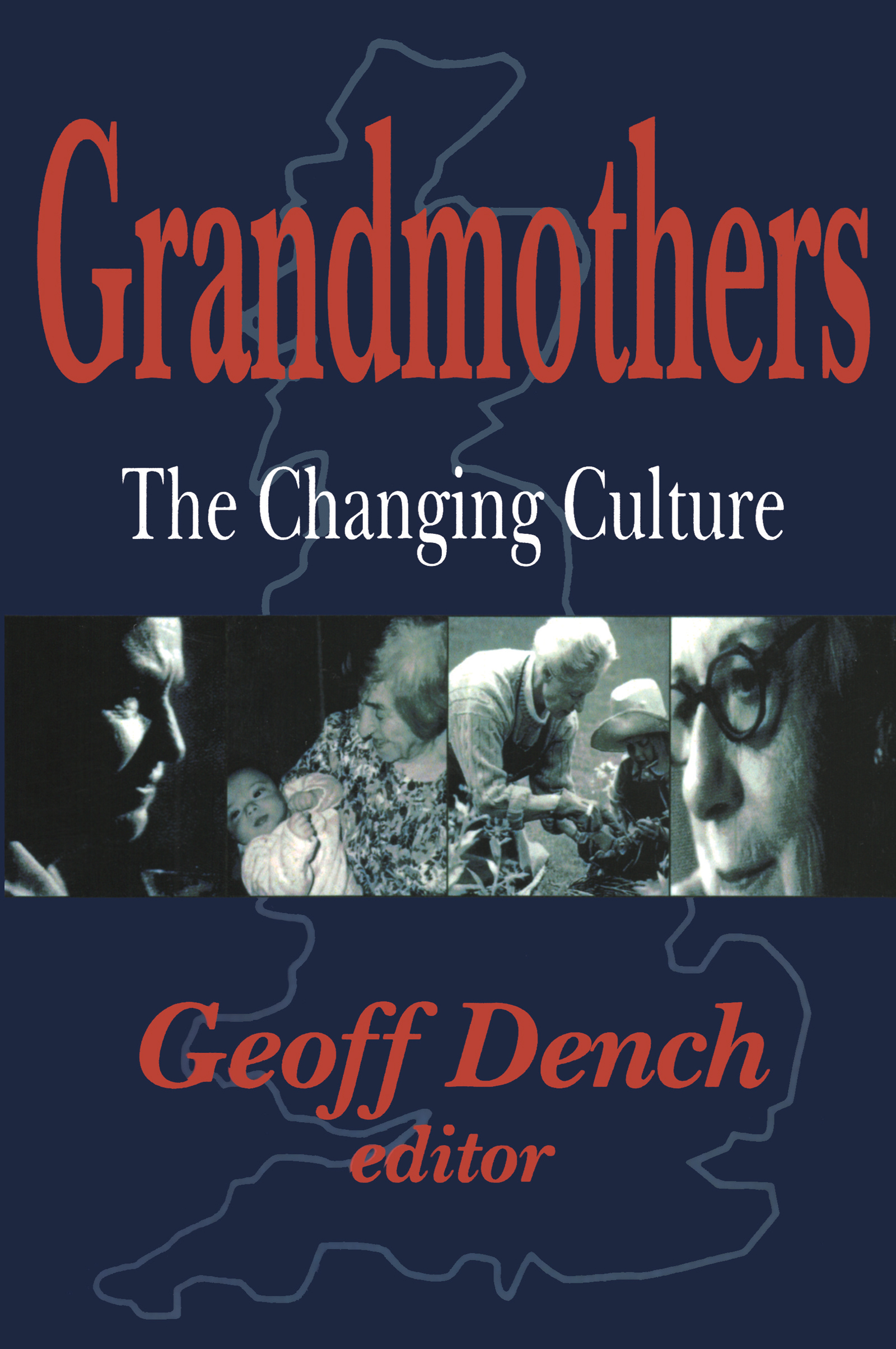Grandmothers: The Changing Culture, 1st Edition (Paperback) book cover