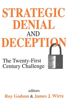 Strategic Denial and Deception: The Twenty-First Century Challenge, 1st Edition (Paperback) book cover