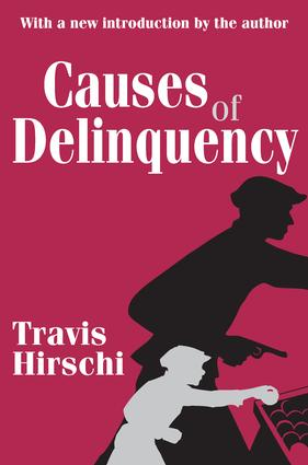 Causes of Delinquency: 1st Edition (Paperback) book cover