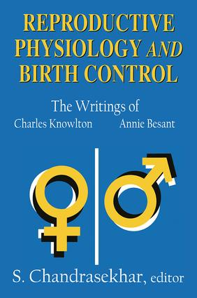 Reproductive Physiology and Birth Control: The Writings of Charles Knowlton and Annie Besant, 1st Edition (Paperback) book cover