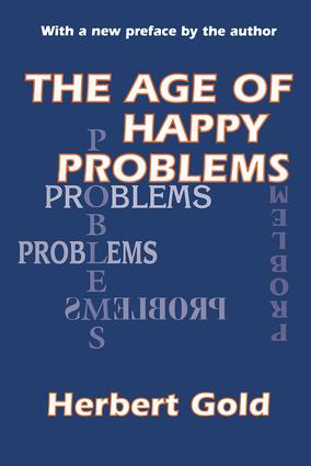The Age of Happy Problems: 1st Edition (Paperback) book cover