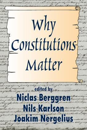 Why Constitutions Matter: 1st Edition (Paperback) book cover