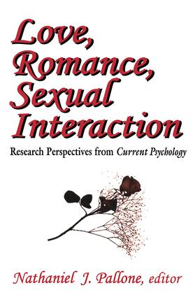 Love, Romance, Sexual Interaction: Research Perspectives from