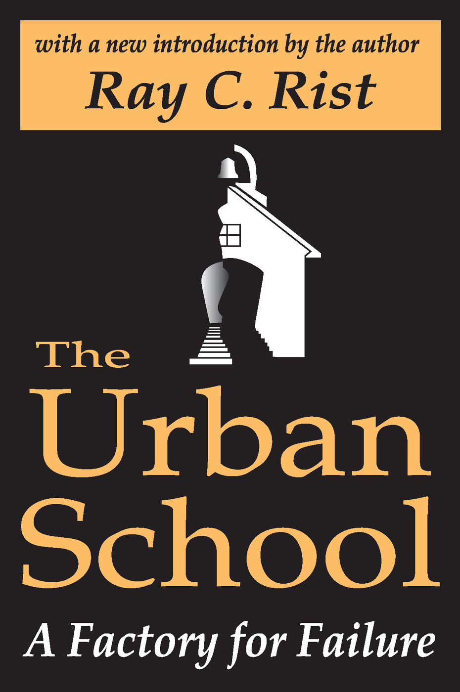 The Urban School: A Factory for Failure, 2nd Edition (Paperback) book cover