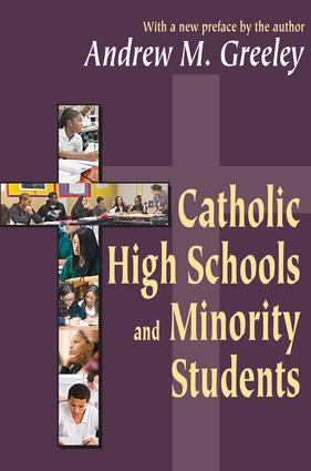 Catholic High Schools and Minority Students: 1st Edition (Paperback) book cover