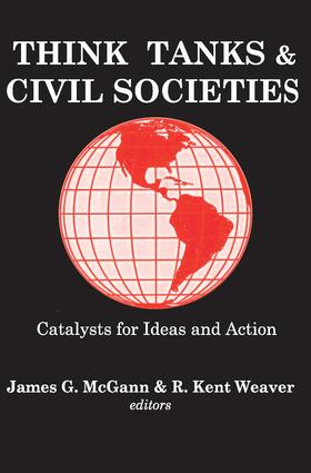Think Tanks and Civil Societies: Catalysts for Ideas and Action, 1st Edition (Paperback) book cover