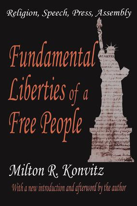Fundamental Liberties of a Free People: Religion, Speech, Press, Assembly, 1st Edition (Paperback) book cover