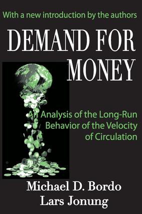 Demand for Money: An Analysis of the Long-run Behavior of the Velocity of Circulation, 1st Edition (Paperback) book cover