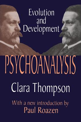 Psychoanalysis: Evolution and Development, 1st Edition (Paperback) book cover