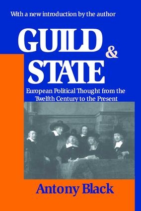 Guild and State: European Political Thought from the Twelfth Century to the Present, 1st Edition (Paperback) book cover