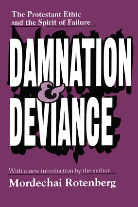 Damnation and Deviance
