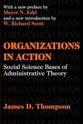 Organizations in Action: Social Science Bases of Administrative Theory, 1st Edition (Paperback) book cover