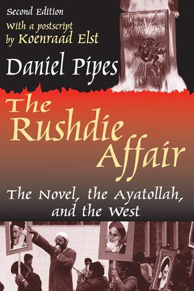 The Rushdie Affair: The Novel, the Ayatollah and the West, 2nd Edition (Paperback) book cover