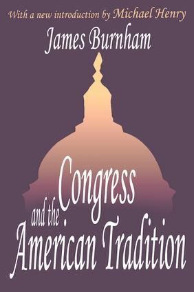 Congress and the American Tradition: 1st Edition (Paperback) book cover