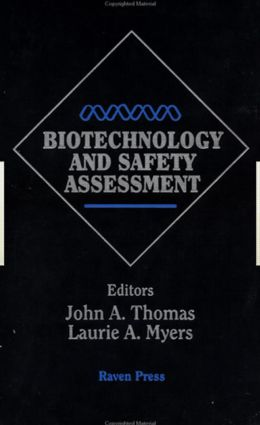 Biotechnology And Safety Assessment: 1st Edition (Hardback) book cover