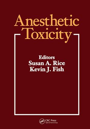 Anesthetic Toxicity: 1st Edition (Hardback) book cover