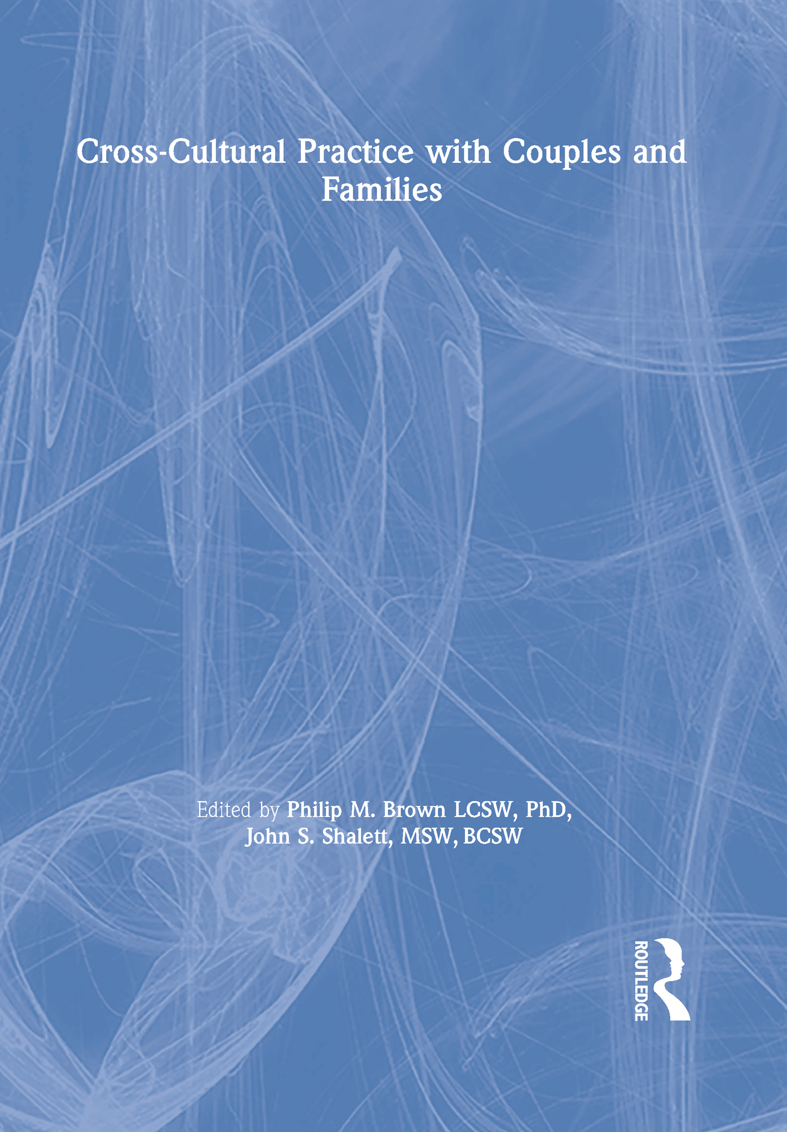 Cross-Cultural Practice with Couples and Families book cover