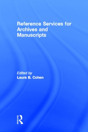 Reference Services for Archives and Manuscripts book cover