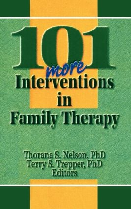 101 More Interventions in Family Therapy: 1st Edition (Hardback) book cover