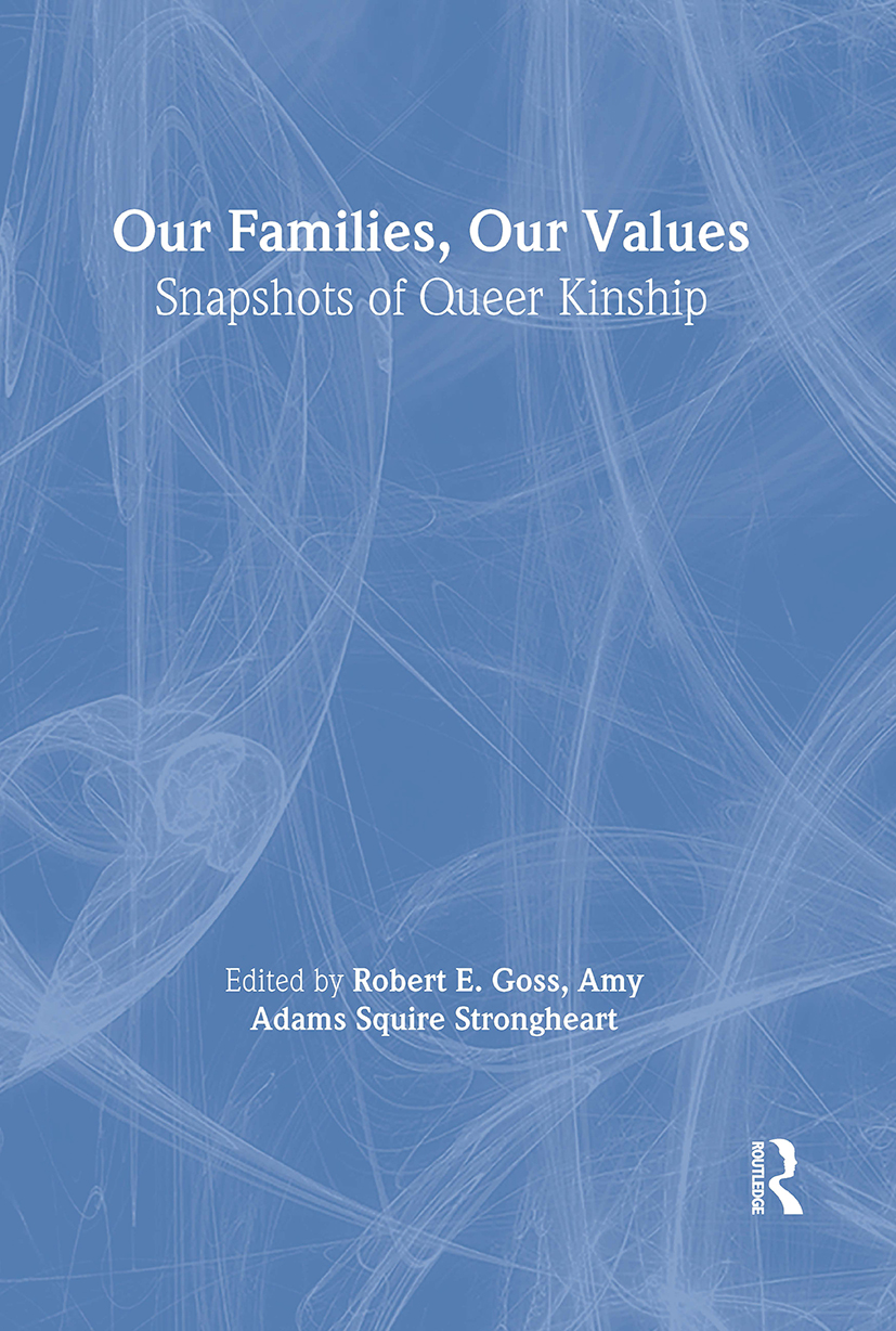 Our Families, Our Values: Snapshots of Queer Kinship book cover