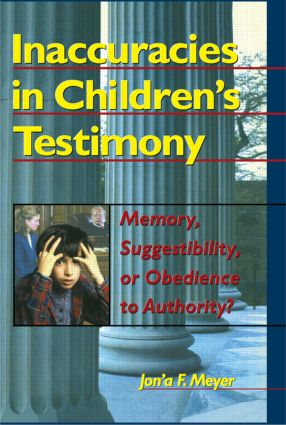 Inaccuracies in Children's Testimony: Memory, Suggestibility, or Obedience to Authority? (Paperback) book cover