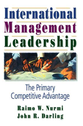 International Management Leadership: The Primary Competitive Advantage, 1st Edition (e-Book) book cover