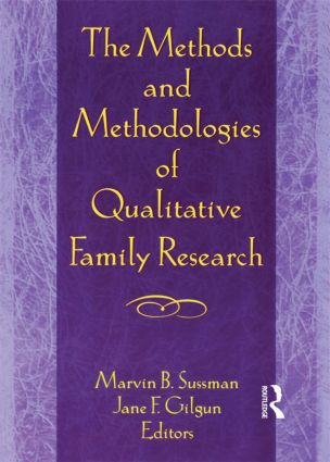 The Methods and Methodologies of Qualitative Family Research (Paperback) book cover