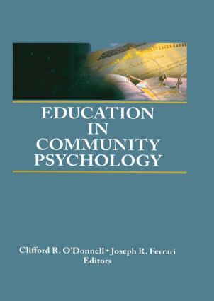 Education in Community Psychology: Models for Graduate and Undergraduate Programs (Hardback) book cover