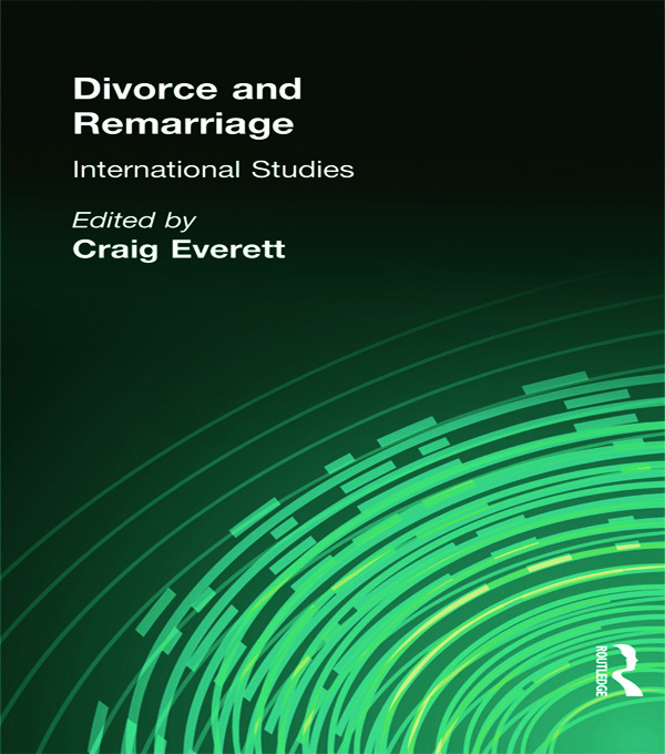 Divorce and Remarriage: International Studies (Hardback) book cover