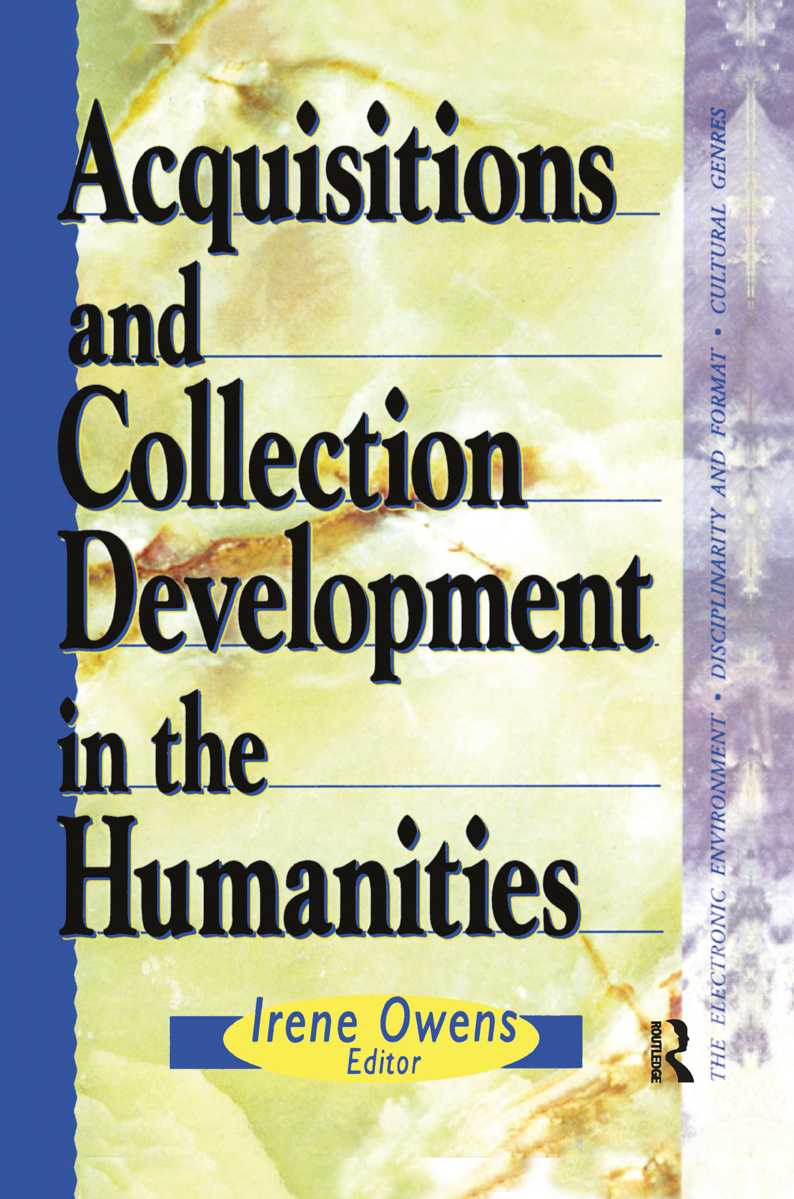 Acquisitions and Collection Development in the Humanities (Hardback) book cover